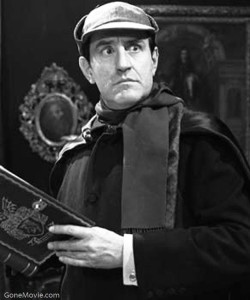 Douglas Wilmer was Sherlock Holmes in 13 episodes of the BBC series in the 1960's.